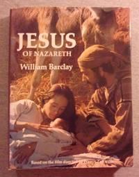image of Jesus of Nazareth (Based on the Film Directed By Franco Zeffirelli
