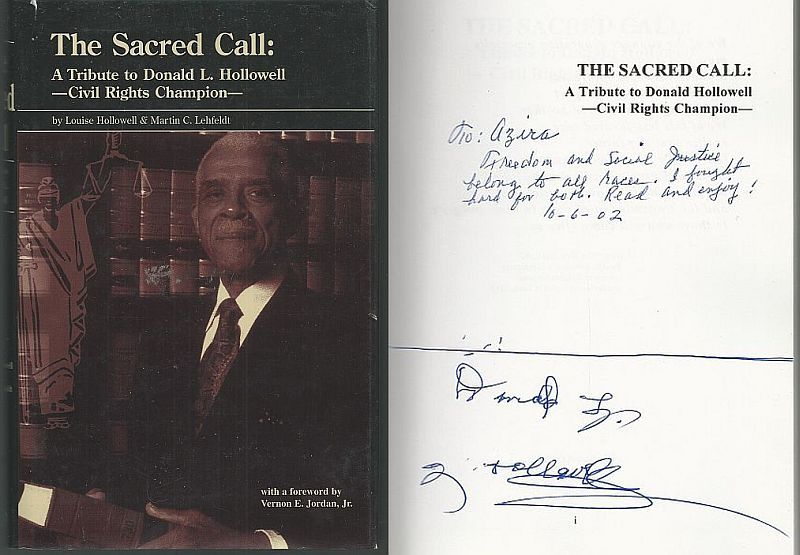 SACRED CALL A Tribute to Donald L. Hollowell-Civil Rights Champion, Hollowell, Louise and Martin Lehfeldt