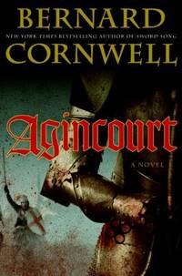 Agincourt by Bernard Cornwell - Hardcover - 2009 - from ThriftBooks (SKU: G0061578916I4N00)