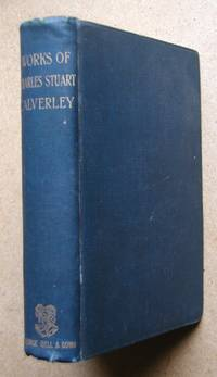 The Complete Works of C. S. Calverley.