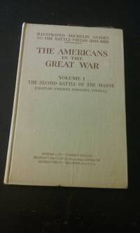 The Americans in the Great War, Volume 1