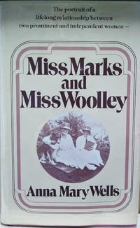 Miss Marks and Miss Woolley