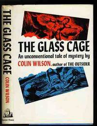 THE GLASS CAGE AN UNCONVENTIONAL TALE OF MYSTERY