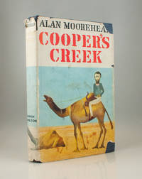 Cooper's Creek by Alan Moorehead - 1963