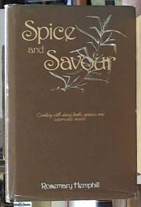 image of Spice and Savour, Cooking with Dried Herbs, Spices, and Aromatic Seeds
