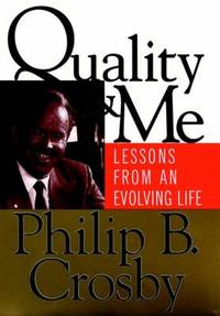 Quality and Me : Lessons from an Evolving Life