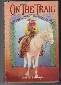 """image of On the Trail: The Life and Tales of """"Lead Steer"""" Potter"""