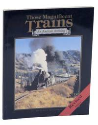 Those Magnificent Trains: An American Anthology
