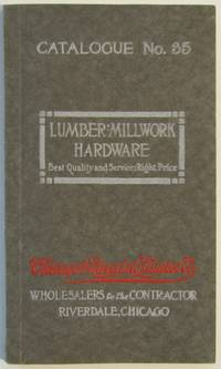 Catalogue No. 35. Lumber, Millwork, Hardware; Best Quality and Service: Right Price. [cover title]