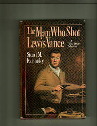 The Man Who Shot Lewis Vance (Toby Peters Mystery)