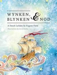 Wynken, Blynken, and Nod by Eugene Field - Paperback - 2014-10-02 - from Books Express (SKU: 146025399X)