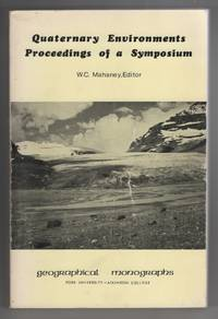 Quaternary Environments: Proceedings of a Symposium