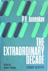 The Extraordinary Decade. Literary Memoirs