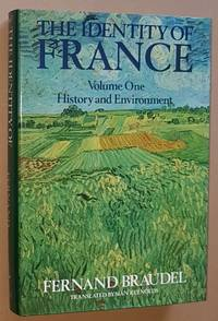 The Identity of France Volume 1: History and Environment