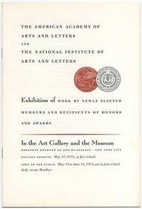 The American Academy of Arts and Letters and The National Institute of Arts and Letters. Exhibition of Work Newly Elected Members and Recipients of Honors and Awards. 1972