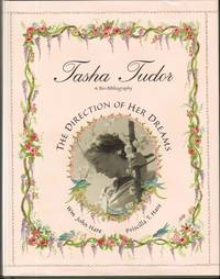 TASHA TUDOR  The Direction of Her Dreams  A Bio-Bibliography