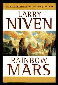 Rainbow Mars by  Larry Niven - 1st Edition 1st Printing - 1999 - from Granada Bookstore  (Member IOBA) (SKU: 040112)
