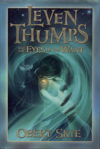 image of Leven Thumps and the Eyes of the Want