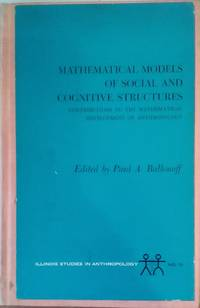image of Mathematical Models of Social and Cognitive Structures: Contributions to the Mathematical Development of Anthropology