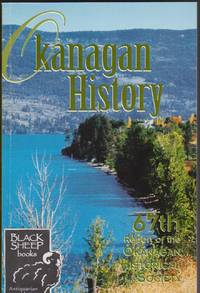 image of Okanaga History: 67th Report of the Okanagan Historical Society