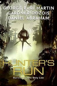 Hunter's Run by Martin, George R. R