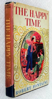 The Happy Time (First Venture Press Book)