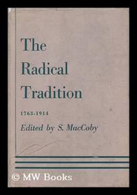 The Radical Tradition 1763-1914