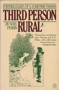 image of Third Person Rural; Further Essays of a Sometime Farmer