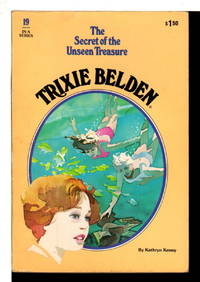 image of TRIXIE BELDEN: THE MYSTERY OF THE UNSEEN TREASURE, #19.