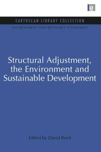 Structural Adjustment  the Environment and Sustainable Development