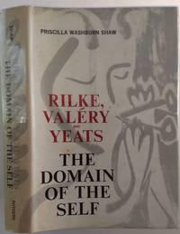 RILKE, VALERY AND YEATS: The Domain of Self