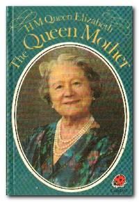 H.M. Queen Elizabeth, The Queen Mother
