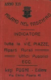 Milano nel taschino o nel portafoglio. Indicatore di tutte le vie, piazze, viali e riparti rurali compreso il comune di Greco Milanese.