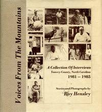 Voices From The Mountains A Collection Of Interviews Yancey County North Carolina