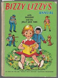 image of Bizzy Lizzy's Annual with Sossidge and the Jolly Jack Tars