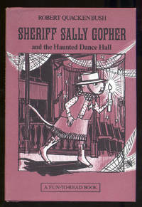 Sheriff Sally Gopher and the Haunted Dance Hall