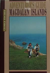 The Adventurer's Guide to the Magdalen Islands (Maritime Travel Guides)
