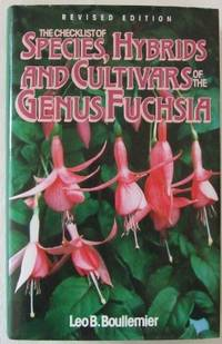The Checklist of Species, Hybrids and Cultivars of the Genus Fuchsia
