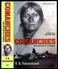 Comanches; The History of a People by  T. R Fehrenbach - Paperback - 2005 - from Little Stour Books PBFA and Biblio.com