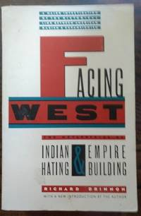 Facing West by Richard Drinnon - Paperback - 1st - 1990 - from Rendezvous Books & Art and Biblio.com