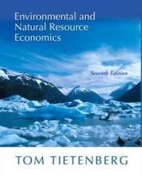image of Environmental and Natural Resource Economics (7th Edition)