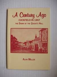 A Century Ago  -  Cuckfield in 1897  -  The Dawn of the Queen's Hall
