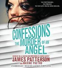 Confessions: The Murder of an Angel by James Patterson - 2015-08-01 - from Books Express and Biblio.com