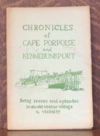 image of CHRONICLES OF CAPE PORPOISE AND KENNEBUNKPORT