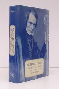 image of Richard Owen. Victorian Naturalist.  NEAR FINE COPY IN UNCLIPPED DUSTWRAPPER
