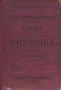 Cours de physique, troisieme annee
