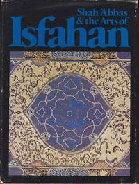 image of Shah 'Abbas & The Arts of Isfahan