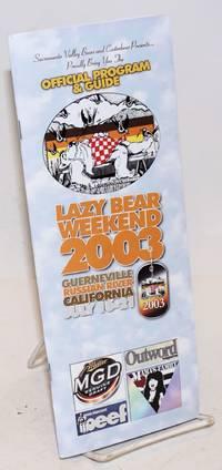 Lazy Bear Weekend 2003 program July 16-24, Guerneville, CA