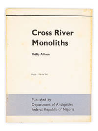 Cross River Monoliths by  PHILIP ALLISON - Paperback - First Edition - 1968 - from Captain's Bookshelf, Inc., ABAA (SKU: 32498)