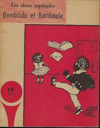 LES DEUX ESPIEGLES BAMBOULO ET BAMBOULA    [THE TWO MISCHIEVOUS BAMBOULO AND BAMBOULA]